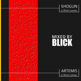 Mixed By Blick - Mix 001 - Artemis Vs Shogun Mix