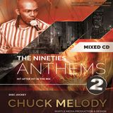 Chuck Melody - Anthems Vol 2