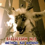 Unethical B2B Ph:zical Soul - Old Techyard BASSSesion [NO.3]