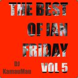 The Best of Ian Friday Vol. 5