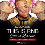 #ThisIsRnB: @chrisbrown Mixed by @DJ_Jukess
