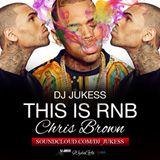 #ThisIsRnB: @chrisbrown Mixed by @DJ_Jukess