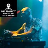 Melting Podcast #37 - Soulcrasher
