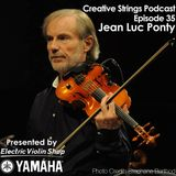 Jean Luc Ponty on Jazz, Violin, & Musicianship: Creative Strings Podcast Episode 35