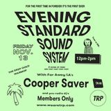 EVENING STANDARD SOUND SYSTEM w MEMBERS ONLY + COOPER SAVER - NOVEMBER 13 - 2015