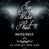 Le Chalet des iles - ICE WIDE SHUT
