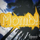Momb! [Live Set] - Tommy Radikles