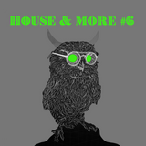 House & More #006