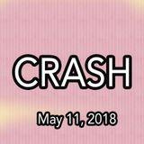 DJ Crash, hour 4, May 11 2018, at Spire