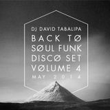 Back To Soul Funk Disco Set Volume 4 - May 2014