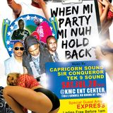 CAPRICORN SOUND @ WHEN WE PARTY WE NUH HOLD BACK.....7-28-12