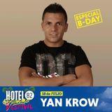 Yankrow@Hotel82 Summer Festival 18 Julio 2015