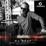 SHOW 43 - DJ DEAF (Marco Piedimonte)