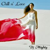 DJ Mighty - Chill n' Love