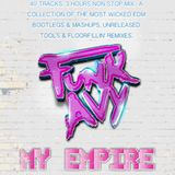 MY EMPIRE (Compiled & Mixed by Funk Avy)