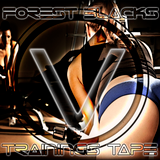 ForestBlack's Trainingstape V (electric Workout)
