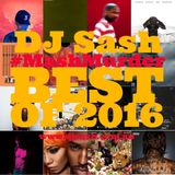 The #MashMurder Show Best of 2016 - DJ Sash January 2nd pt.1