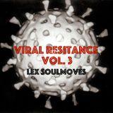 Viral Resistance Vol. 3