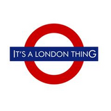 It's a London Thing!