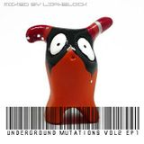 Underground mutations vol2 ep1