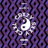 ACCLAIM presents: CRXY SXXY CXXL Monthly Mix by JADE ZOE - March