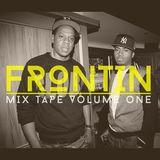 Frontin' Mixtape Vol. 1