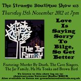 The Strange Boutique Show 103