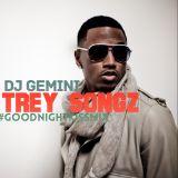 Dj Gemini Trey Songz #GNK Mix