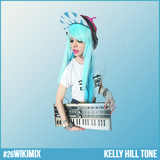 [Andre1blog] Wiki Mix #26 // Kelly Hill Tone