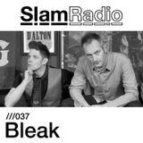Slam Radio - 037 Bleak