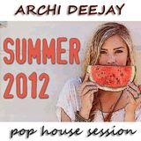 Summer 2012 Pop House Session