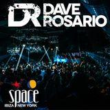 DAVE ROSARIO LIVE @ SPACE IBIZA NYC HOME GROWN 1 10 15