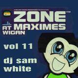 ZONE @ MAXIMES VOL 11 - DJ SAM WHITE -  (JAN 1999)