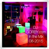DJ-GORBY.com in the Mix 08-2015