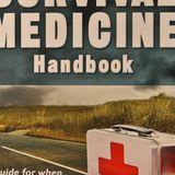 Survival Medicine Hour: Interviews from PrepperCamp