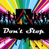 Don't Stop Set
