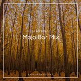 Mojo Bar November - Downtempo #2