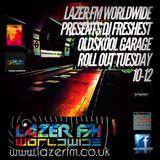 dj freshest presents oldskool garage lazer fm