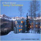 "CHRISTMAS - ""A Third Power Jazzy Christmas"""