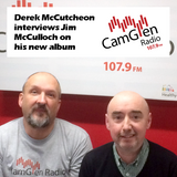 Derek McCutcheon interviews Jim McCulloch on his career & new album, 7 Feb 2017