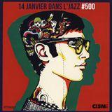 """12"""" dans l'jazz - Épisode 500 (édition radio)"""