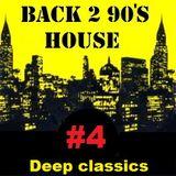BACK 2 90s HOUSE #4