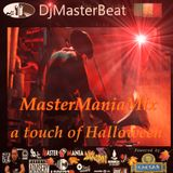 MasterManiaMix ...a touch of Halloween 2018 Mixed By DjMasterBeat