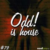 ODD! is House #72 + CÉSAR DE MELERO 26/02/2016