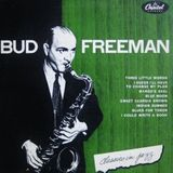 Classics in Jazz - Bud Freeman (Full Album)