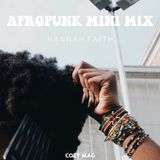 Afropunk Mini-Mix | Hannah Faith
