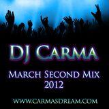 DJ Carma March Second Mix 2012