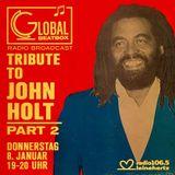 Global Beatbox 084 John Holt Tribute – Part 2
