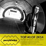 Pozykiwka #014 - TOP40 of 2K14