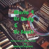 Music For Your Body And Your Soul Part 2 - Mixed & Performed Live By Doktor Klhouse